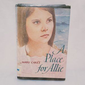 A Place for Allie Hardcover Book 1985 Children
